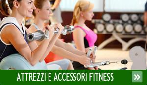 Attrezzi e accessori per il Fitness
